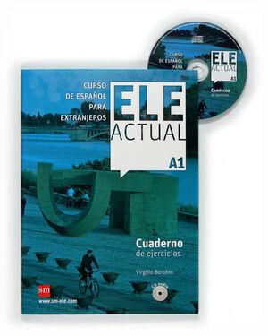 ELE ACTUAL A1. CUADERNO DE EJERCICIOS