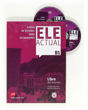 ELE ACTUAL B1. LIBRO DEL ALUMNO + CD AUDIO