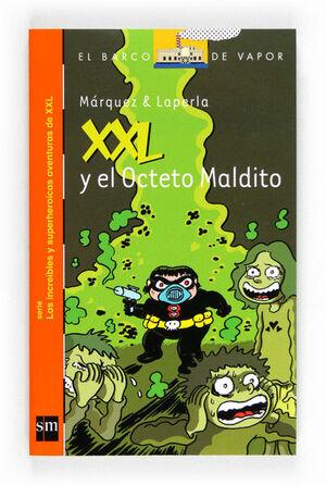 XXL Y EL OCTETO MALDITO