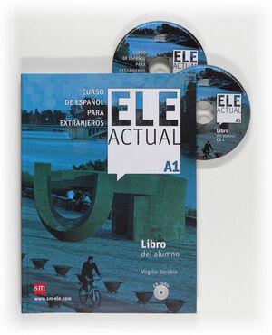 ELE ACTUAL A1. LIBRO DEL ALUMNO + CD (EDICIÓN ESPECIAL)