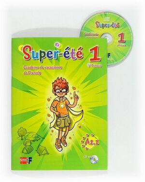 SUPER-ÉTÉ. 5 PRIMARIA. CUADERNO DE VACACIONES