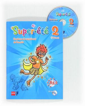 SUPER-ÉTÉ. 6 PRIMARIA. CUADERNO DE VACACIONES