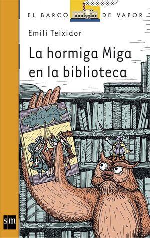 LA HORMIGA MIGA EN LA BIBLIOTECA