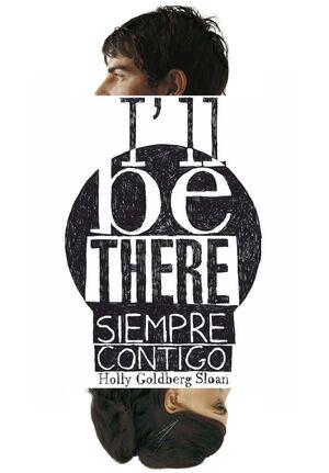 I´LL BE THERE. SIEMPRE CONTIGO