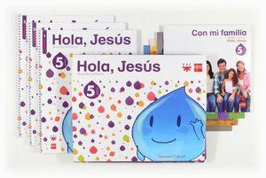 RELIGIÓN CATÓLICA. 5 AÑOS. HOLA, JESÚS