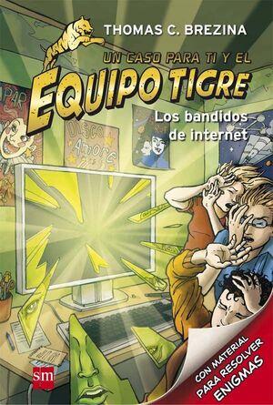 LOS BANDIDOS DE INTERNET