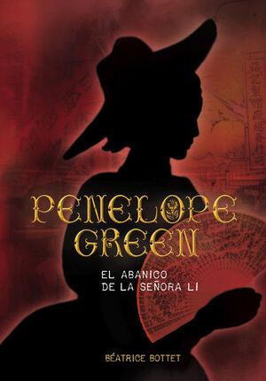 PENÉLOPE GREEN: EL ABANICO DE LA SEÑORA LI