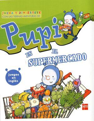 PUPI EN EL SUPERMERCADO. ESPECIAL