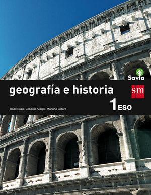 GEOGRAFÍA E HISTORIA. 1 ESO. SAVIA