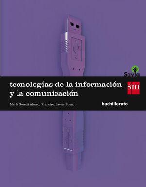 TECNOLOGÍAS DE LA INFORMACIÓN Y DE LA COMUNICACIÓN. 1 BACHILLERATO. SAVIA