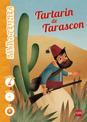 TARTARIN DE TARASCON. NIVEAU 4 [A1]