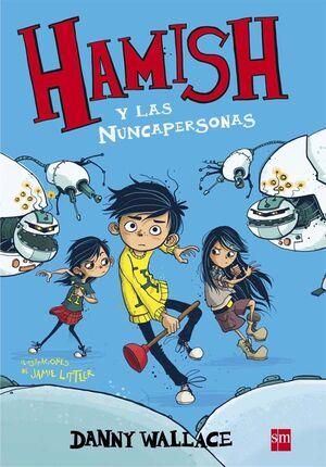 HAMISH Y LAS NUNCAPERSONAS