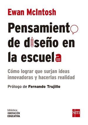 PENSAMIENTO DE DISEÑO EN LA ESCUELA