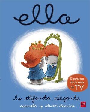 ELLA, LA ELEFANTA ELEGANTE