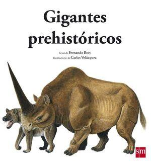 GIGANTES PREHISTÓRICOS