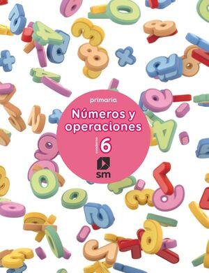 CUADERNO 6 DE NÚMEROS Y OPERACIONES. PRIMARIA