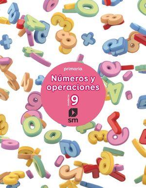 CUADERNO 9 DE NÚMEROS Y OPERACIONES. PRIMARIA