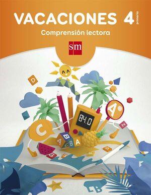 VACACIONES: COMPRENSIÓN LECTORA. 4 EDUCACIÓN PRIMARIA