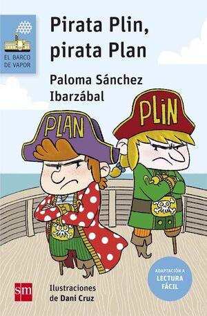 PIRATA PLIN, PIRATA PLAN (LECTURA FÁCIL)