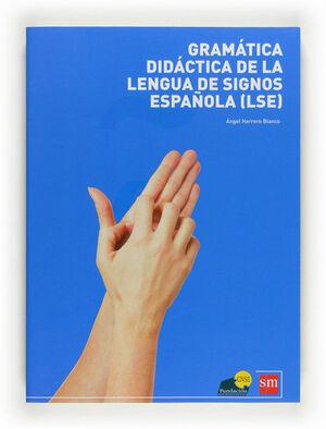 GRAMÁTICA LENGUA DE SIGNOS ESPAÑOLA [LSE]