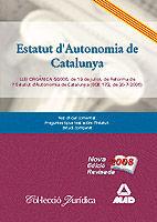 ESTATUT D¿AUTONOMIA DE CATALUNYA.LLEI ORGÀNICA 6/2006, DE 19 DE JULIOL, DE REFORMA DE L¿ESTATUT D¿AUTONOMIA DE CATALUNYA (BOE 172, DE 20-7-2006)