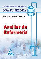 AUXILIARES DE ENFERMERÍA DEL SERVICIO NAVARRO DE SALUD-OSASUNBIDEA. SIMULACROS DE EXAMEN