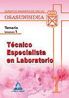 TÉCNICO ESPECIALISTA EN LABORATORIO (T.E.L.) DEL SERVICIO NAVARRO DE SALUD-OSASUNBIDEA. TEMARIO. VOLUMEN I