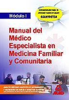 MÉDICOS ESPECIALISTAS EN MEDICINA FAMILIAR Y COMUNITARIA. MÓDULO I