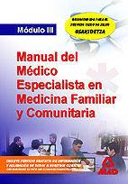 MÉDICOS ESPECIALISTAS EN MEDICINA FAMILIAR Y COMUNITARIA. MÓDULO III