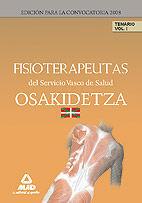 FISIOTERAPEUTAS DEL SERVICIO VASCO DE SALUD-OSAKIDETZA. TEMARIO. VOLUMEN I