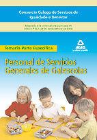PERSONAL DE SERVICIOS GENERALES DE GALESCOLAS DEL CONSORCIO GALEGO DE SERVIZOS DE IGUALDADE E BENESTAR. TEMARIO DE LA PARTE ESPECÍFICA
