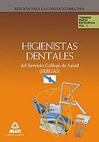 HIGIENISTAS DENTALES DEL SERVICIO GALLEGO DE SALUD (SERGAS). TEMARIO PARTE ESPECÍFICA. VOLUMEN II