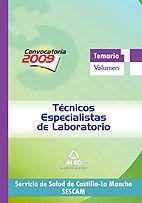 TÉCNICOS ESPECIALISTAS DE LABORATORIO DEL SERVICIO DE SALUD DE CASTILLA-LA MANCHA (SESCAM). TEMARIO ESPECÍFICO VOLUMEN I