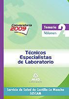 TÉCNICOS ESPECIALISTAS DE LABORATORIO DEL SERVICIO DE SALUD DE CASTILLA-LA MANCHA (SESCAM). TEMARIO ESPECÍFICO VOLUMEN II
