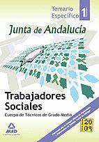 TRABAJADORES SOCIALES DE LA JUNTA DE ANDALUCÍA. CUERPO DE TÉCNICOS DE GRADO MEDIO. VOLUMEN I