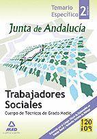TRABAJADORES SOCIALES DE LA JUNTA DE ANDALUCÍA. CUERPO DE TÉCNICOS DE GRADO MEDIO. VOLUMEN II