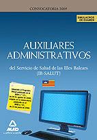 AUXILIARES ADMINISTRATIVOS DEL IB-SALUT. SIMULACROS DE EXAMEN
