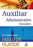 AUXILIARES ADMINISTRATIVOS DE LA UNIVERSIDAD PABLO DE OLAVIDE. TEMARIO. VOLUMEN III (INFORMÁTICA)
