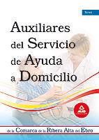 AUXILIARES DEL SERVICIO DE AYUDA A DOMICILIO DE LA COMARCA DE LA RIBERA ALTA DEL EBRO. TEST