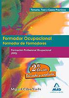 FORMADOR OCUPACIONAL. FORMACIÓN PROFESIONAL OCUPACIONAL. TEMARIO, TEST Y CASOS PRÁCTICOS.
