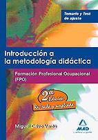 INTRODUCCIÓN A LA METODOLOGÍA DIDÁCTICA. FORMACIÓN PROFESIONAL OCUPACIONAL. TEMARIO Y TEST DE AJUSTE.