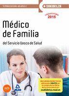 MÉDICO DE FAMILIA DE OSAKIDETZA-SERVICIO VASCO DE SALUD. TEMARIO GENERAL VOLUMEN 2