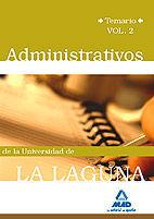 ADMINISTRATIVOS DE LA UNIVERSIDAD DE LA LAGUNA. TEMARIO VOL.II