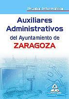 AUXILIARES ADMINISTRATIVOS DEL AYUNTAMIENTO DE ZARAGOZA. PRUEBA INFORMÁTICA