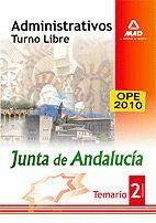 ADMINISTRATIVOS DE LA JUNTA DE ANDALUCÍA. TURNO LIBRE. TEMARIO. VOLUMEN II
