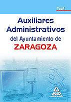 AUXILIARES ADMINISTRATIVOS DEL AYUNTAMIENTO DE ZARAGOZA. TEST