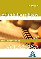 ADMINISTRATIVOS DE LA UNIVERSIDAD DE LA LAGUNA. TEST