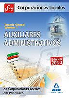 AUXILIARES ADMINISTRATIVOS DE CORPORACIONES LOCALES DEL PAÍS VASCO. TEMARIO GENERAL. VOLUMEN I