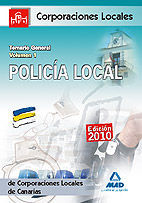 POLICÍA LOCAL DE CANARIAS. TEMARIO GENERAL. VOLUMEN I