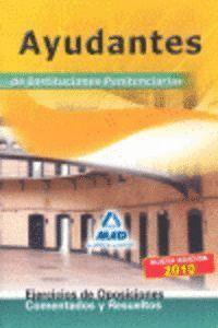 AYUDANTES DE INSTITUCIONES PENITENCIARIAS. EJERCICIOS DE OPOSICIONES COMENTADOS Y RESUELTOS